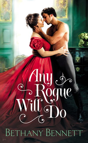 {Misfits of Mayfair Review} Any Rogue Will Do by Bethany Bennett @BethanyRomance