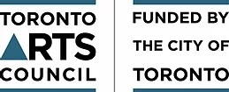Toronto Arts Council logo with text funded by the City of Toronto