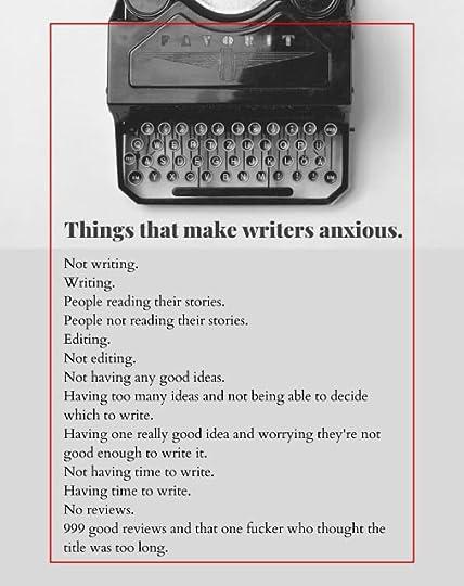 Things that make writers anxious