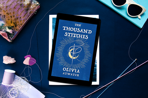 Ten Thousand Stitches (Regency Faerie Tales Book 2) by Olivia Atwater