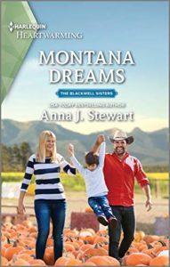 Montana Dreams by Anna J Stewart