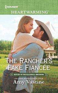 The Rancher's Fake Fiancee by Amy Vastine