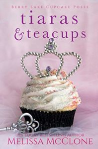 Tiaras and Teacups by Melissa McClone