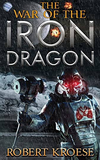 The War of the Iron Dragon