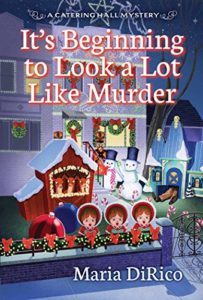 It's Beginning to Look a Lot Like Murder by Maria DiRico