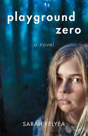 Playground Zero: historical fiction by Sarah Relyea