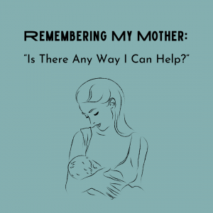 Title of post. Line drawing of mother delicately holding young child.