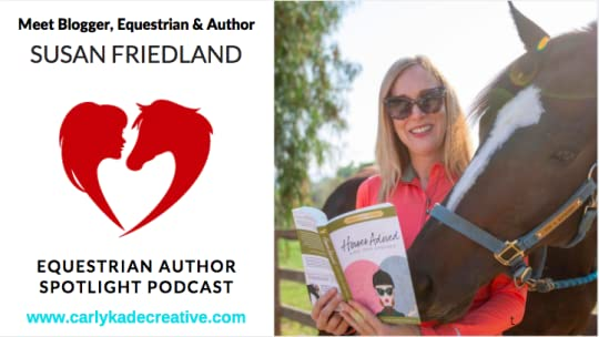 Susan Friedland Saddle Seeks Horse Equestrian Author Spotlight Podcast