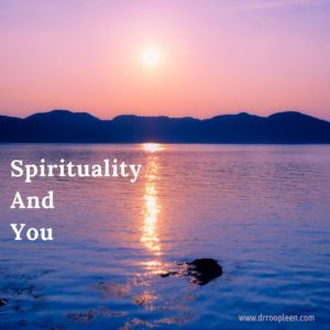 Spirituality and you