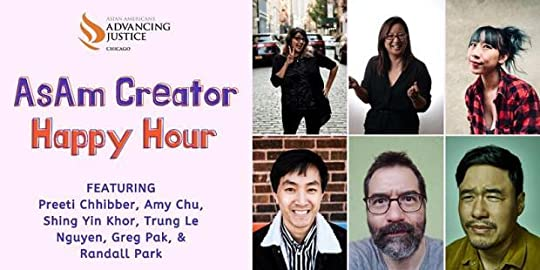 AsAm Creator Happy Hour featuring Preeti Chhibber, Amy Chu, Shing Yin Kor, Trung Le Nguyen, Greg Pak, and Randall Park