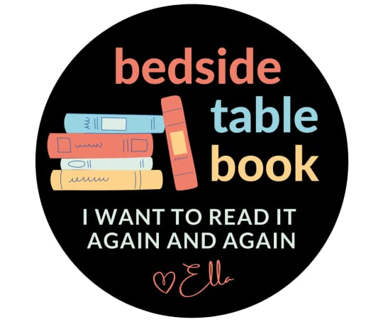 My Bedside Table Book badge is for books I have read over and over again.