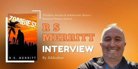 R S Merritt latest interview by AllAuthor