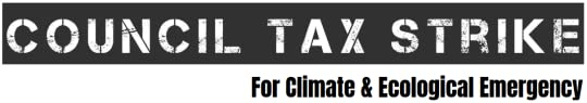 Council Tax Strike for Climate & Ecological Emergency