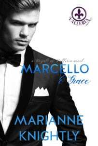 Marcello & Grace (Royals of Valleria #2) by Marianne Knightly