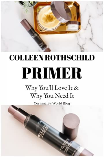 Colleen Rothschild Primer ~ Why You'll Love It And Why You Need It