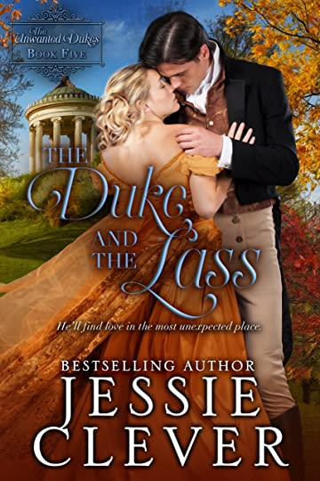 The Duke and the Lass by Jessie Clever