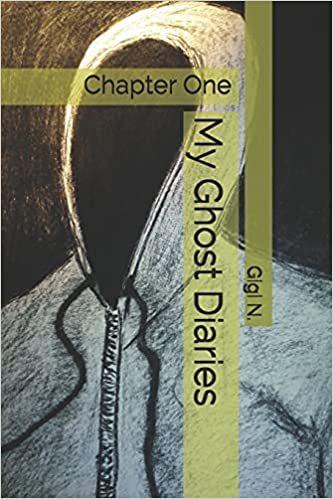 My Ghost Diaries : Gigi N.