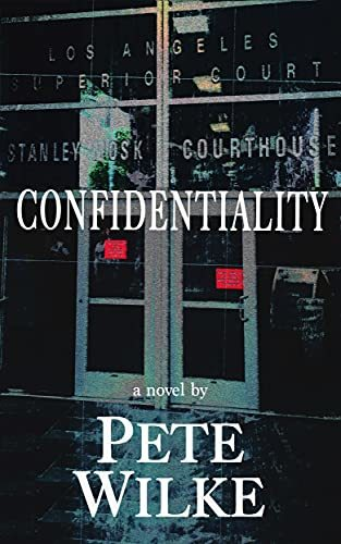 Confidentiality : Pete Wilke