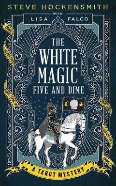 The White Magic Five and Dime ebook cover 240 pix.jpg
