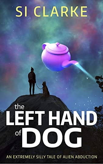 The Left Hand of Dog - SI Clarke