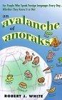 An Avalanche of Anoraks Robert J. White