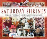 Saturday Shrines: Best of College Footballs Most Hallowed Grounds  by  The Sporting News
