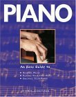 Piano: An Easy Guide to Reading Music, Playing Your First Piece, Enjoying Your Piano Chris Coetzee
