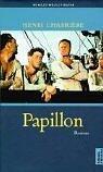 Papillion. Roman  by  Henri Charrière