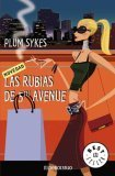 Las Rubias de 5th Avenue  by  Plum Sykes