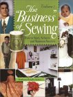 The Business of Sewing: How to Start, Achieve and Maintain Success  by  Barbara Wright Sykes