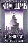 Sea of Silver Light (Otherland, #4)  by  Tad Williams