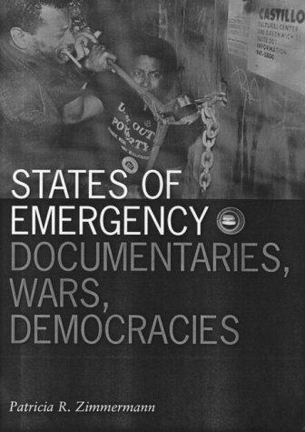 States Of Emergency: Documentaries, Wars, Democracies  by  Patricia Rodden Zimmermann