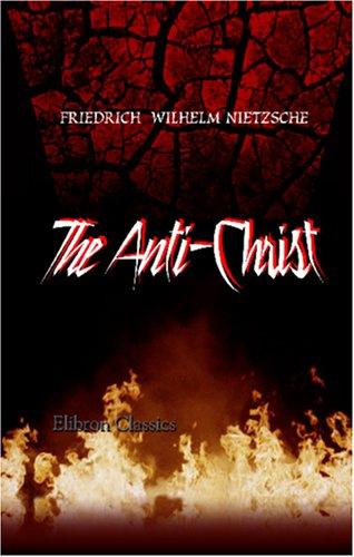 The Antichrist F W Nietzsche