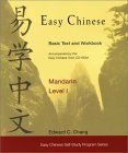 Easy Chinese Mandarin, Level I (Includes Easy Chinese Tutor CD-ROM and  Easy Chinese Basic Text and Workbook) (Easy Chinese Self-Study Program) Edward C. Chang