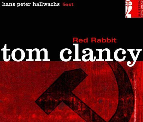 Red Rabbit (Jack Ryan, #2)  by  Tom Clancy