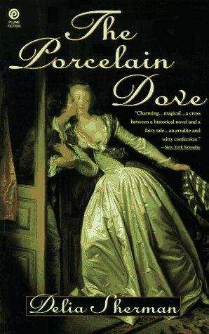 The Porcelain Dove Delia Sherman