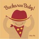 Buckaroo Baby  by  Libby Ellis