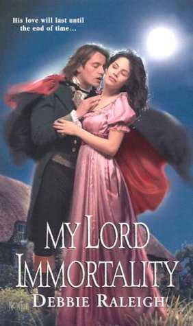 My Lord Immortality (Immortal Rogues, #3)  by  Alexandra Ivy