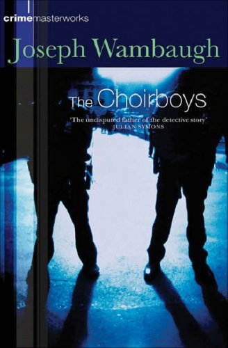 The Choirboys Joseph Wambaugh