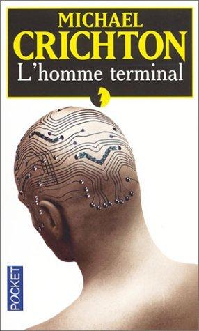 Lhomme Terminal Michael Crichton