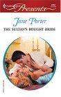The Sultans Bought Bride  (Princess Brides, #1) Jane Porter