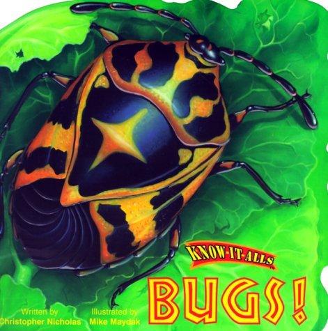 Bugs! (Know-It-Alls) Christopher Nicholas