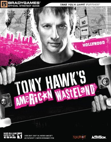 Tony Hawks American Wasteland(tm) Official Strategy Guide BradyGames