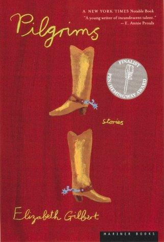 Pilgrims Pa  by  Elizabeth Gilbert