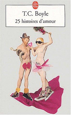 25 histoires damour T.C. Boyle