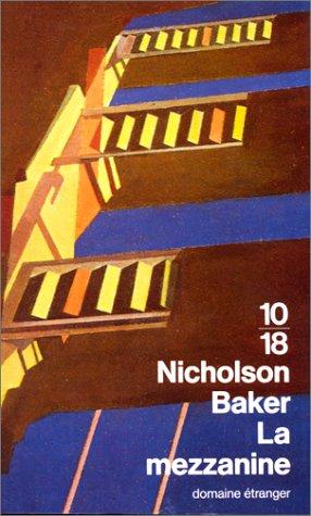 La mezzanine Nicholson Baker