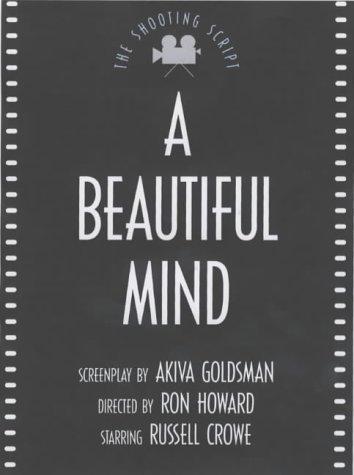 A Beautiful Mind Akiva Goldsman