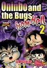 Oninbo and the Bugs from Hell 2  by  Hideshi Hino