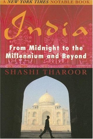India: From Midnight to the Millennium and Beyond  by  Shashi Tharoor