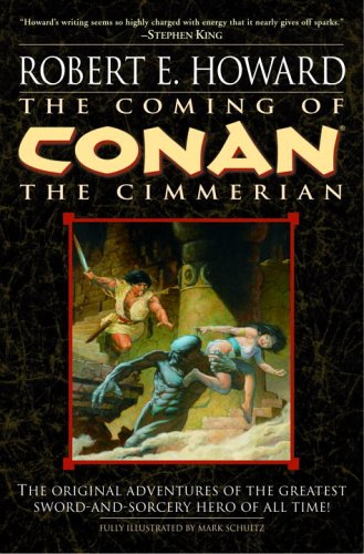Conan the Cimmerian: The Complete Tales Robert E. Howard